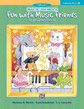 Music for Little Mozarts: Coloring Book 2 -- Fun with Music Friends at School