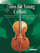 Solos for Young Cellists Cello Part and Piano Acc., Volume 2