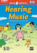 Creating Music Series: Hearing Music