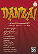 Danza! A Choral Movement DVD