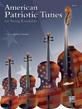 American Patriotic Tunes for String Ensemble