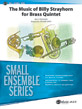 The Music of Billy Strayhorn for Brass Quintet