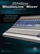 PreSonus<sup>®</sup> StudioLive™ Mixer Handbook