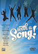 With a Song! A Choral Movement DVD