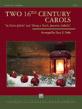 Two 16th Century Carols