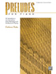 Preludes for Piano: Complete Collection
