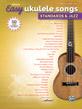 Alfred's Easy Ukulele Songs: Standards & Jazz
