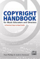 Copyright Handbook for Music Educators and Directors