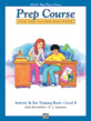 Alfred's Basic Piano Prep Course: Activity & Ear Training Book E
