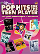 More Pop Hits for the Teen Player (Revised Edition)