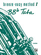 Breeze-Easy Method for BB-flat Tuba, Book I