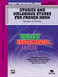 Student Instrumental Course: Studies and Melodious Etudes for French Horn, Level III