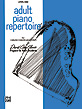 Adult Piano Repertoire, Level 1