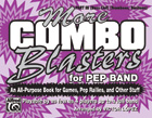 More Combo Blasters for Pep Band