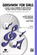 Gershwin for Girls (A Medley)