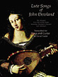 Lute Songs of John Dowland: First and Second Books