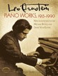 Leo Ornstein: Piano Works, 1913-1990