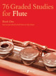 76 Graded Studies for Flute, Book 1