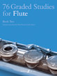 76 Graded Studies for Flute, Book 2