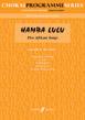 Hamba Lulu: Five African Songs