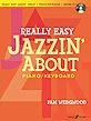 Really Easy Jazzin' About for Piano / Keyboard (Revised)