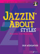 Jazzin' About Styles for Piano / Keyboard (Revised)