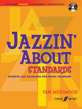 Jazzin' About Standards: Favorite Jazz Standards for Piano/Keyboard (Revised)