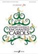 Classic FM: Enchanted Carols