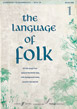 The Language of Folk 1