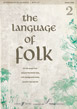 The Language of Folk 2