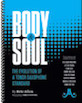 Body and Soul: The Evolution of a Tenor Saxophone Standard