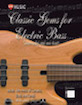 Classic Gems for Electric Bass: Seven Solos and One Duet