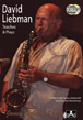 David Liebman Teaches & Plays