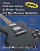 Diatonic Major & Minor Scales for the Modern Guitarist