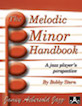 The Melodic Minor Handbook