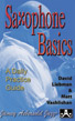 Saxophone Basics: A Daily Practice Guide