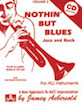 Jamey Aebersold Jazz, Volume 2: Nothin' but Blues Jazz and Rock (3rd Revised Edition)
