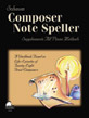 Composer Note Speller, Level 1