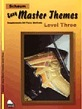 Easy Master Themes, Level 3