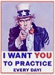 "Practice Poster with Uncle Sam: ""I Want You to Practice Every Day"""