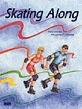 Skating Along