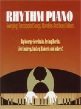 Rhythm Piano: Swinging, Syncopated Songs, Novelties and Ivory Ticklers