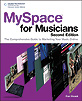 MySpace for Musicians (2nd Edition)