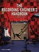 The Recording Engineer's Handbook (2nd Edition)