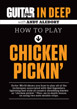 Guitar World In Deep: How to Play Chicken Pickin'