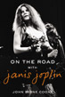 On the Road with Janis Joplin