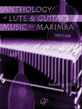 Anthology of Lute & Guitar Music for Marimba