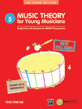Music Theory for Young Musicians, Grade 5